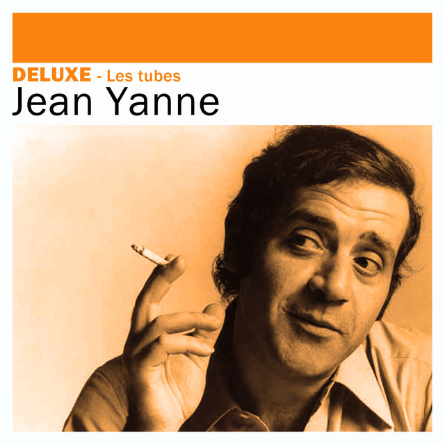 Couverture de Deluxe: Les tubes - Jean Yanne