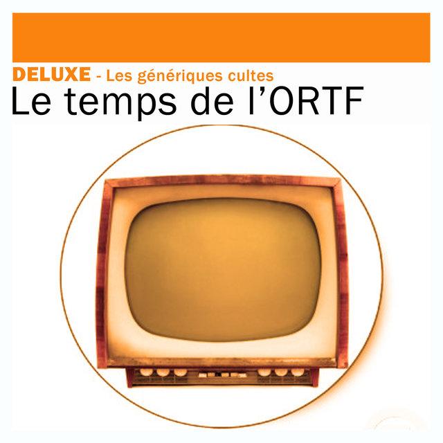 Couverture de Deluxe: Les génériques cultes – Le temps de l'ORTF
