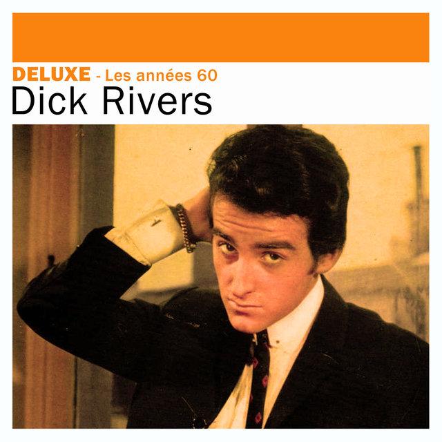 Couverture de Deluxe: Les années 60 – Dick Rivers