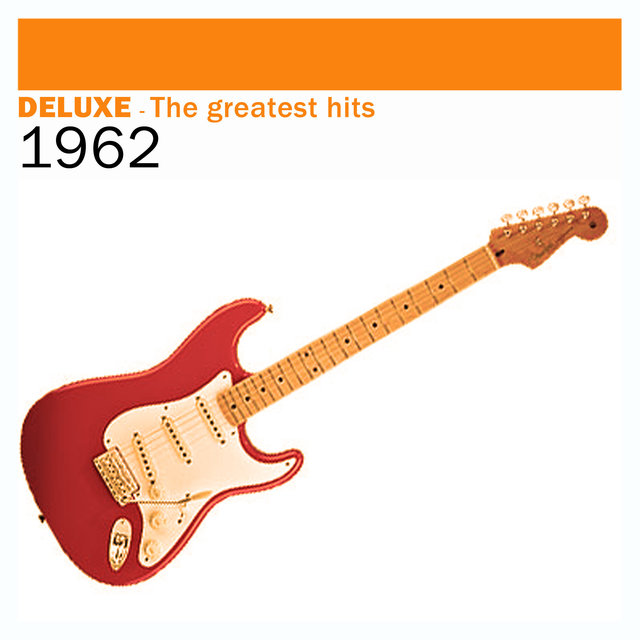 Couverture de Deluxe: The Greatest Hits – 1962