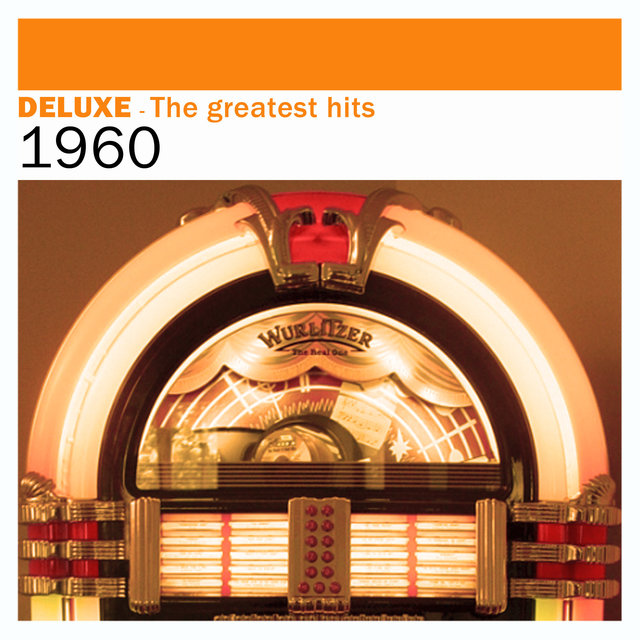 Couverture de Deluxe: The Greatest Hits - 1960