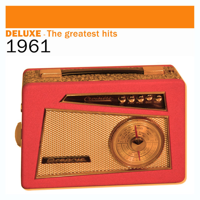 Couverture de Deluxe: The Greatest Hits - 1961