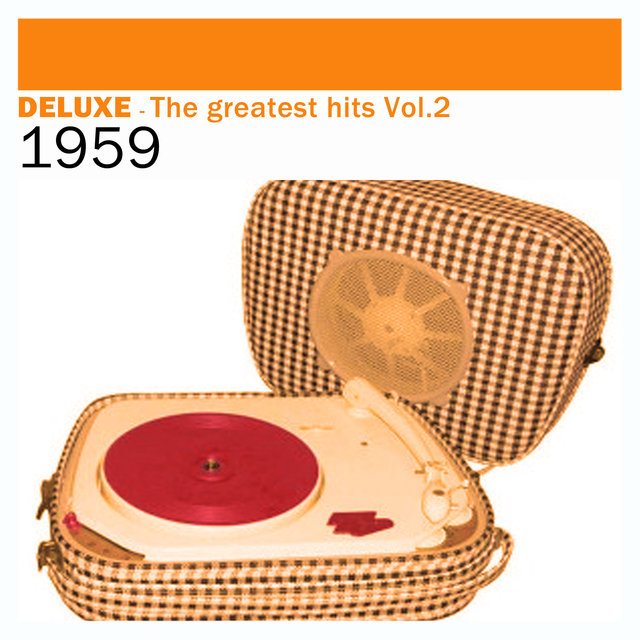 Couverture de Deluxe: The Greatest Hits, Vol. 2 – 1959