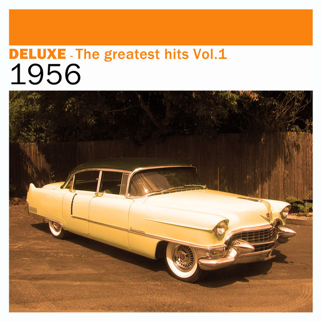 Couverture de Deluxe: The Greatest Hits, Vol. 1 – 1956