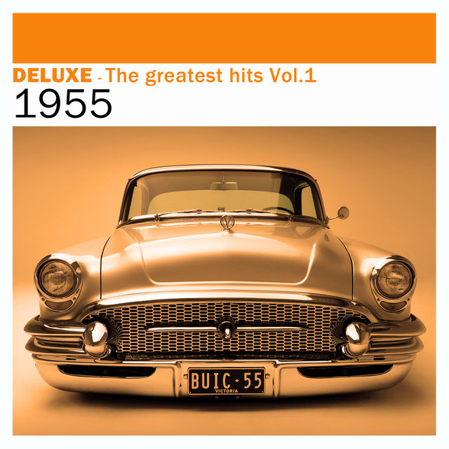 Couverture de Deluxe: The Greatest Hits, Vol. 1 – 1955