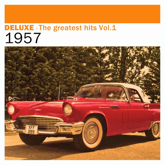 Couverture de Deluxe: The Greatest Hits, Vol. 1 – 1957