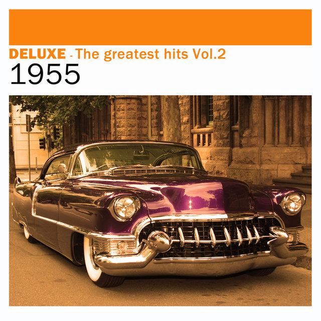 Couverture de Deluxe: The Greatest Hits, Vol. 2 – 1955