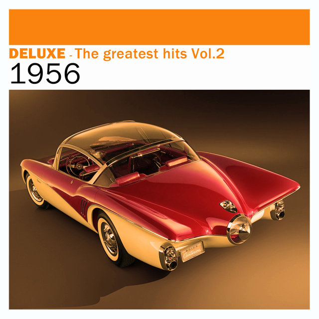 Couverture de Deluxe: The Greatest Hits, Vol. 2 – 1956