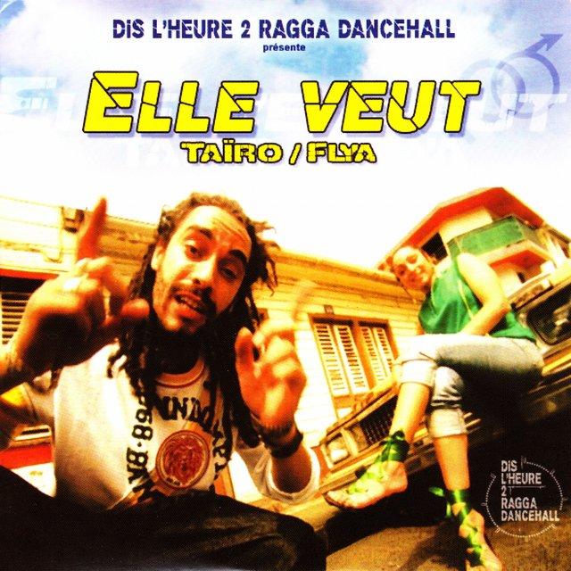 Couverture de Dis l'heure 2 Ragga Dancehall: Elle veut - EP