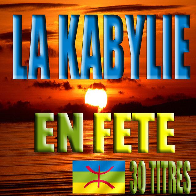 Couverture de La Kabylie en fête (30 titres)