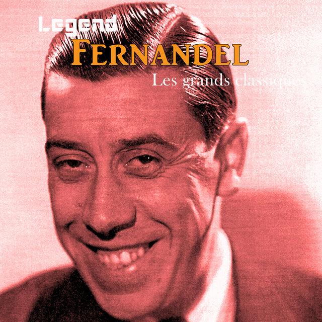 Couverture de Legend: Fernandel, les grands classiques