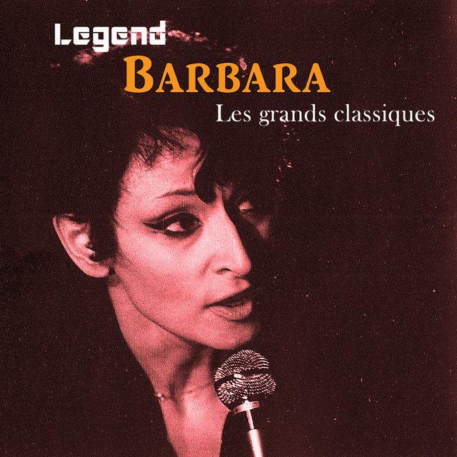 Legend: Les grands classiques -Barbara