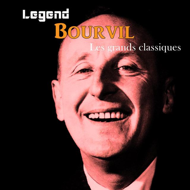 Couverture de Legend: Bourvil, Les grands classiques