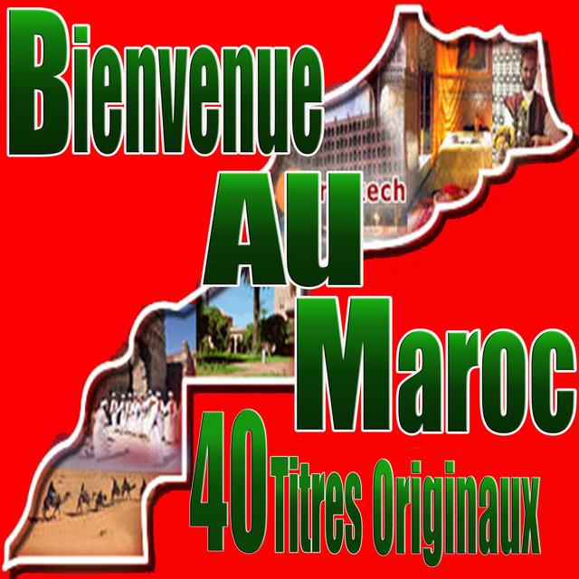Couverture de Bienvenue au Maroc, 40 Titres originaux