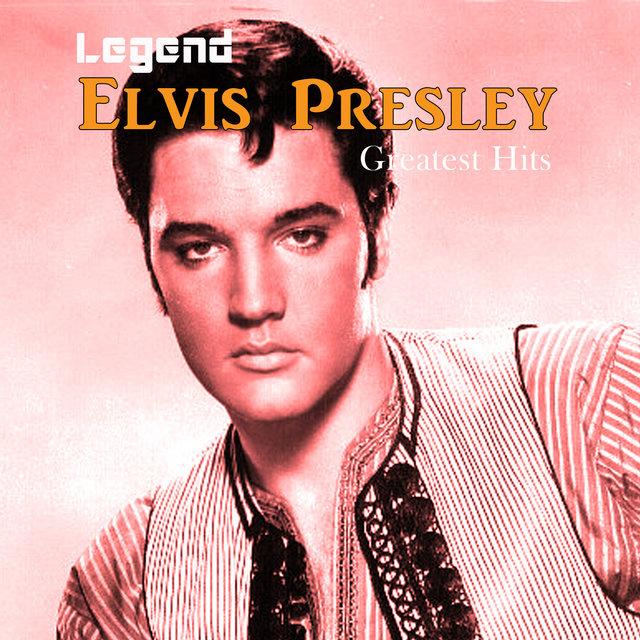 Legend: Elvis Presley - Greatest Hits
