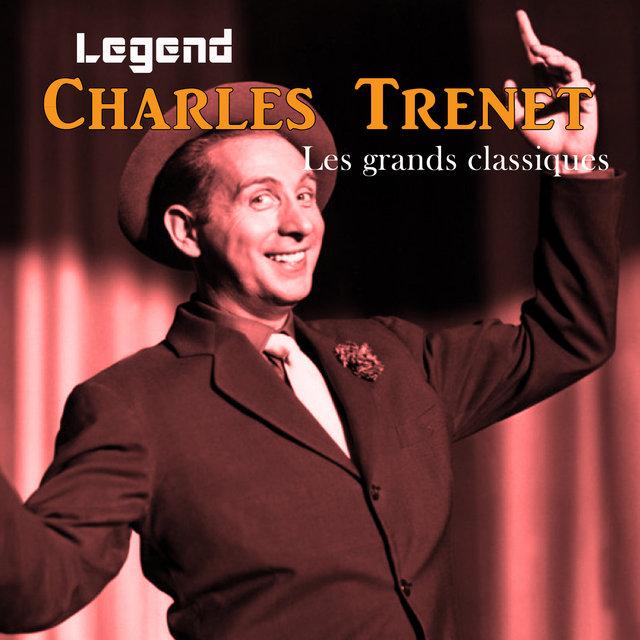 Couverture de Legend: Charles Trenet, Les grands classiques
