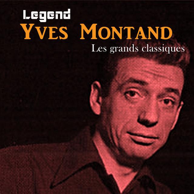 Couverture de Legend: Les grands classiques -Yves Montand