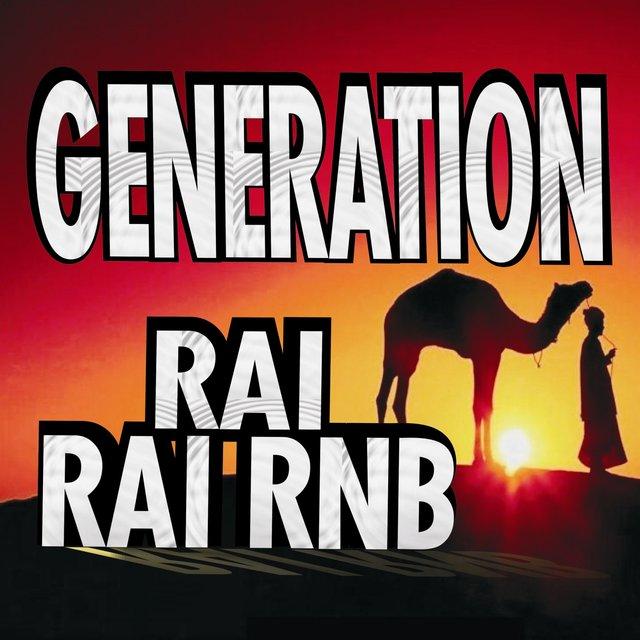 Génération Rai / Rai RnB
