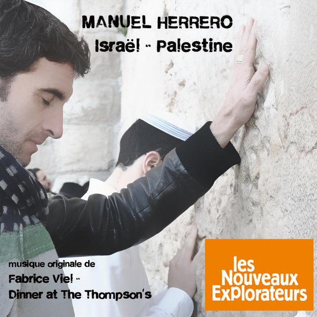 Les nouveaux explorateurs: Manuel Herrero en Israël et Palestine (Musique originale du film)