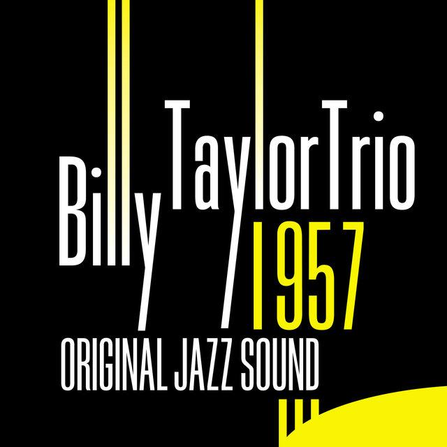 Original Jazz Sound: Billy Taylor Trio