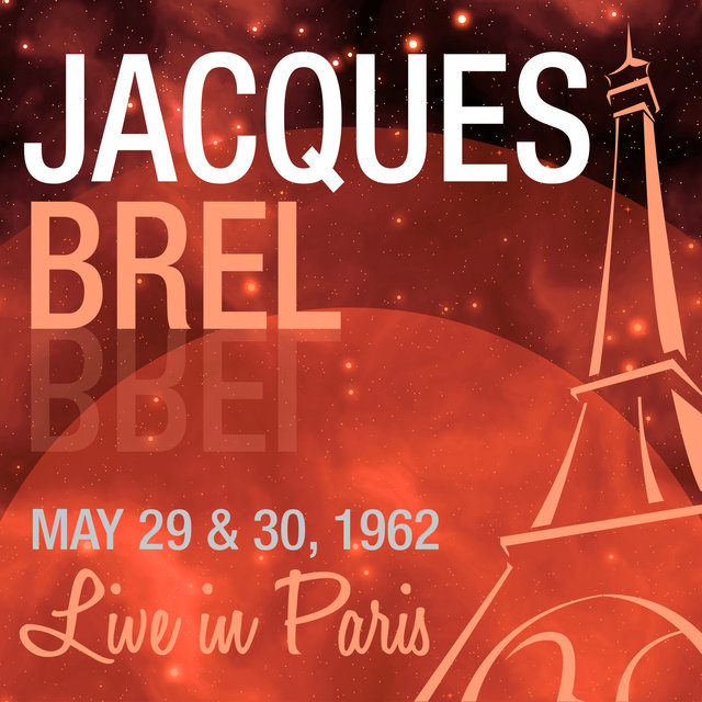 Live in Paris - Jacques Brel