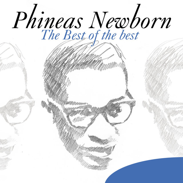Couverture de The Best of the Best: Phineas Newborn