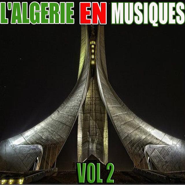 Couverture de L'Algérie en musiques, Vol. 2