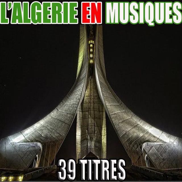 Couverture de L'Algérie en musiques, 39 titres