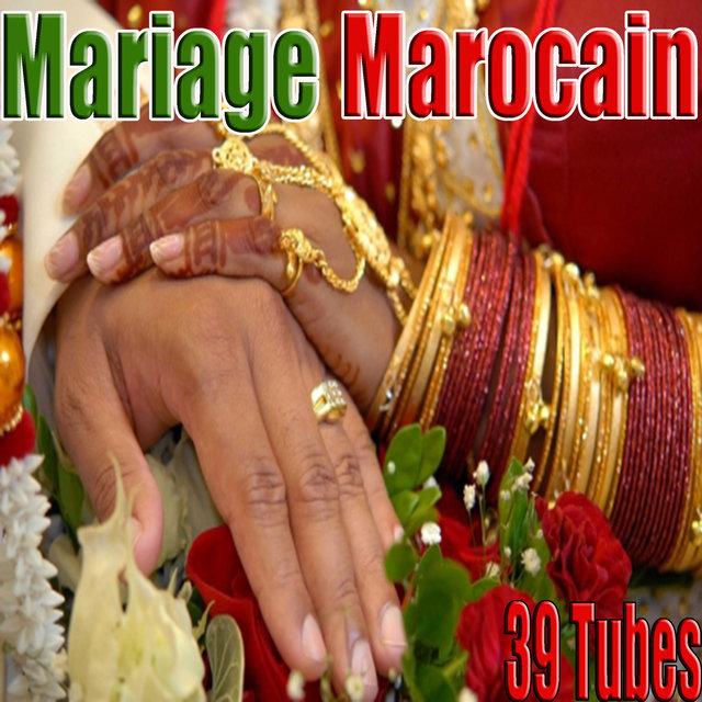 Couverture de Mariage marocain, 39 tubes
