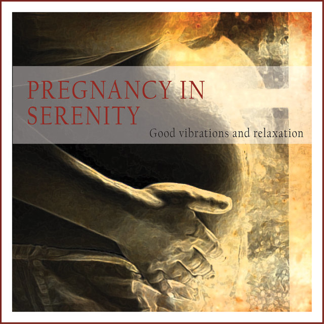 Pregnancy in Serenity (Good Vibrations and Relaxation)