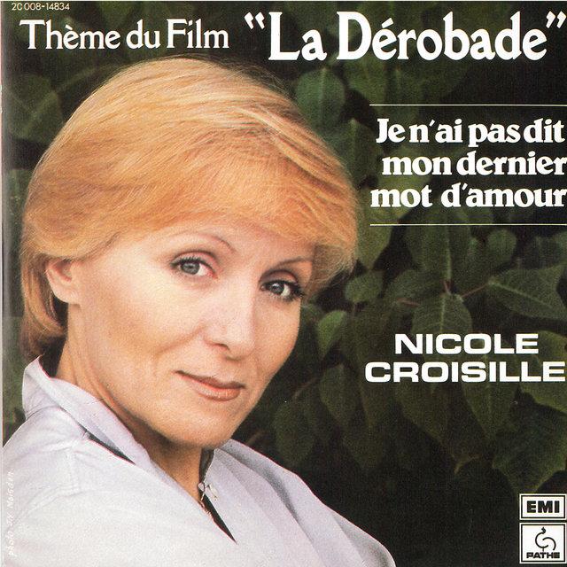 """Je n'ai pas dit mon dernier mot d'amour (Thème du film """"La Dérobade"""") - Single"""