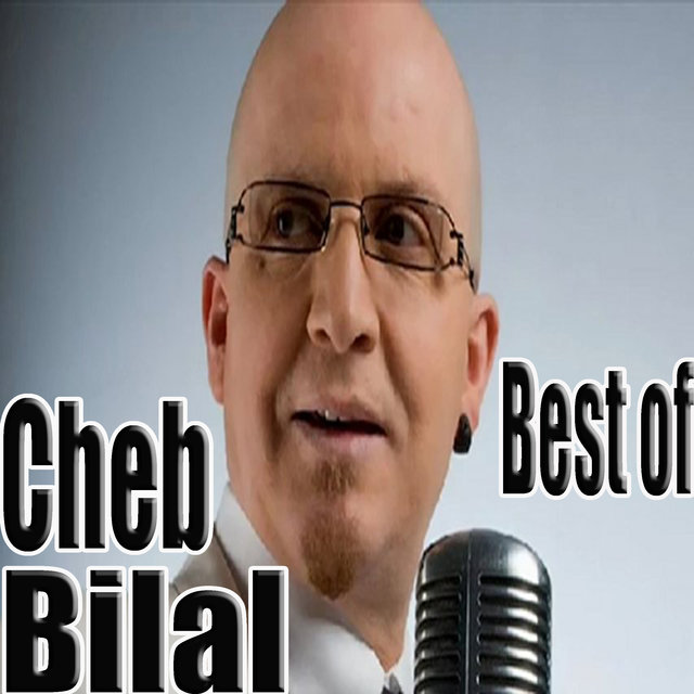 Cheb Bilal, Best Of