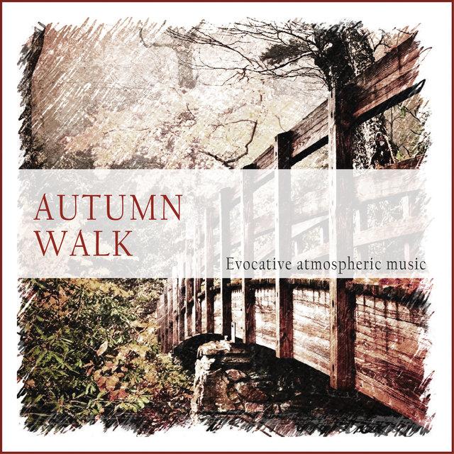 Couverture de Autumn Walk (Evocative Atmospheric Music)