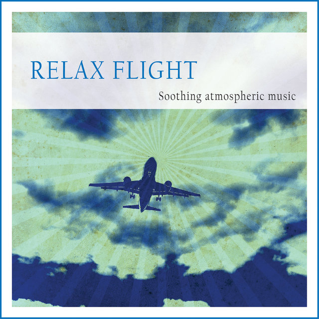 Relax Flight (Soothing Atmospheric Music)