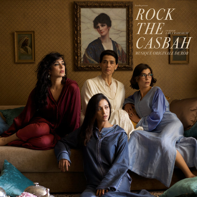 Rock the Casbah (Bande originale du film)