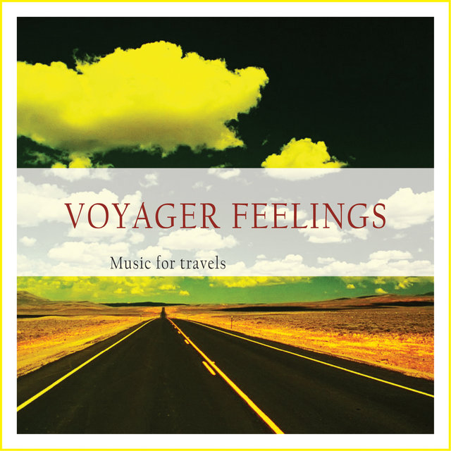 Couverture de Voyager Feelings (Music for Travels)