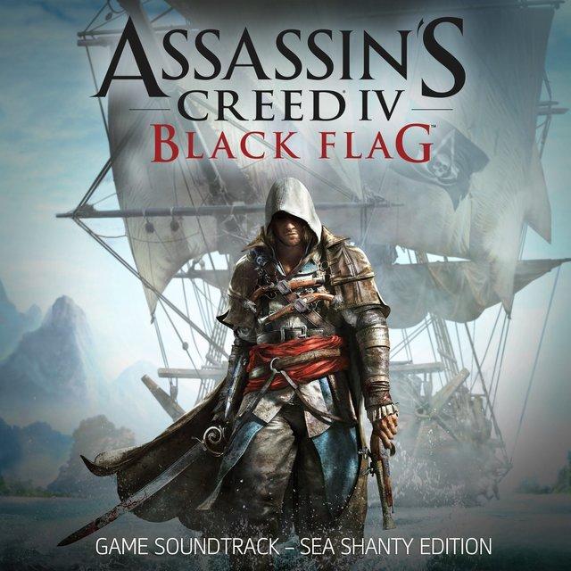 Assassin's Creed 4: Black Flag (Sea Shanty Edition) [Original Game Soundtrack]