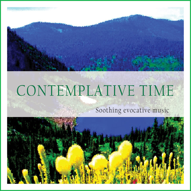 Couverture de Contemplative Time (Soothing Evocative Music)