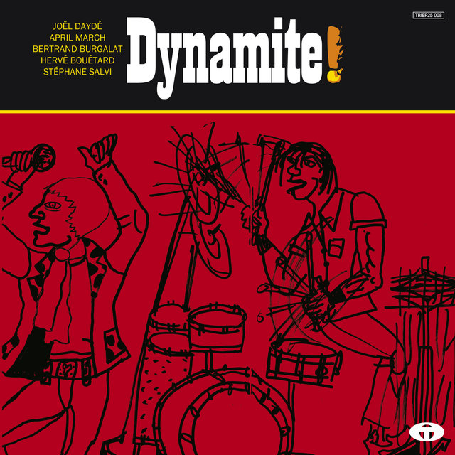 """Dynamite! (Musiques pour le film """"Quai d'Orsay"""") - EP"""