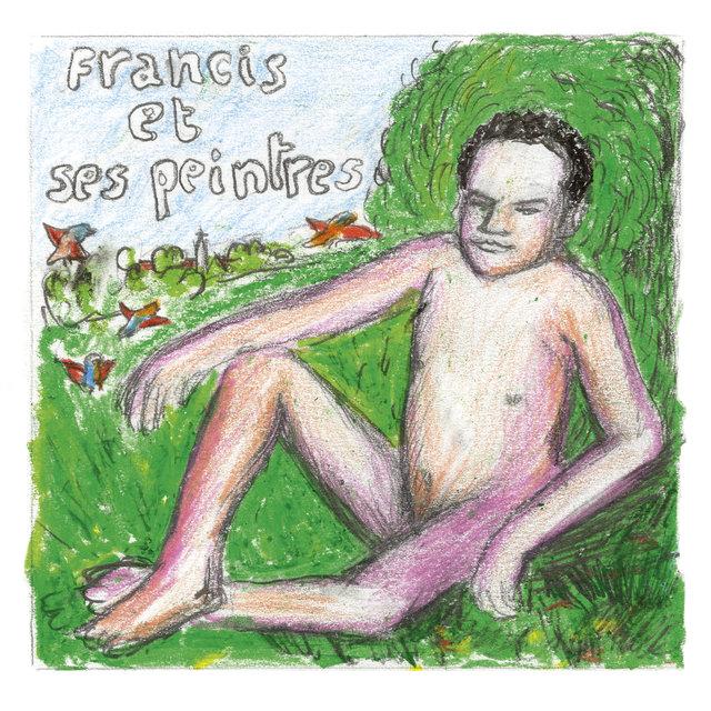 Francis et ses peintres