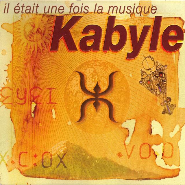 Couverture de Il était une fois la musique kabyle