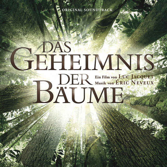 Couverture de Das Geheimnis der Bäume (Original Motion Picture Soundtrack)