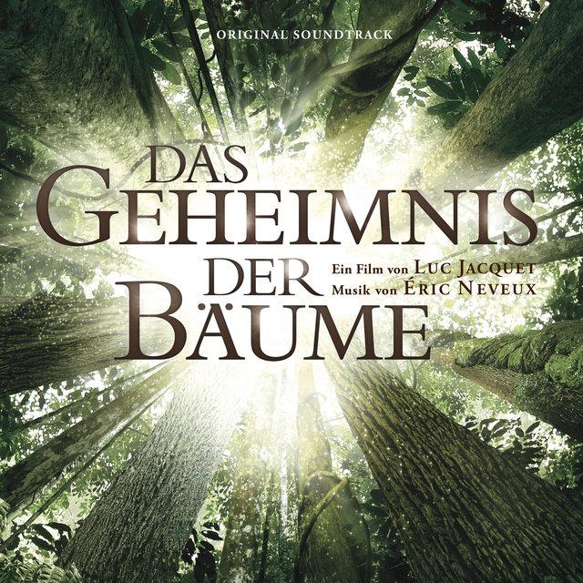 Das Geheimnis der Bäume (Original Motion Picture Soundtrack)