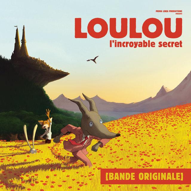Loulou, l'incroyable secret (Bande originale du film)