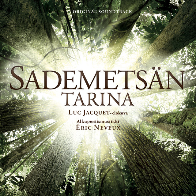 Sademetsän Tarina (Original Motion Picture Soundtrack)