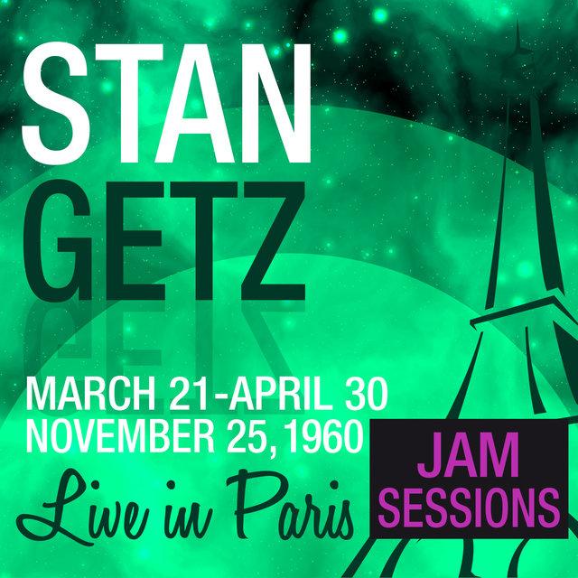 Couverture de Live in Paris (Jam Sessions) - Stan Getz