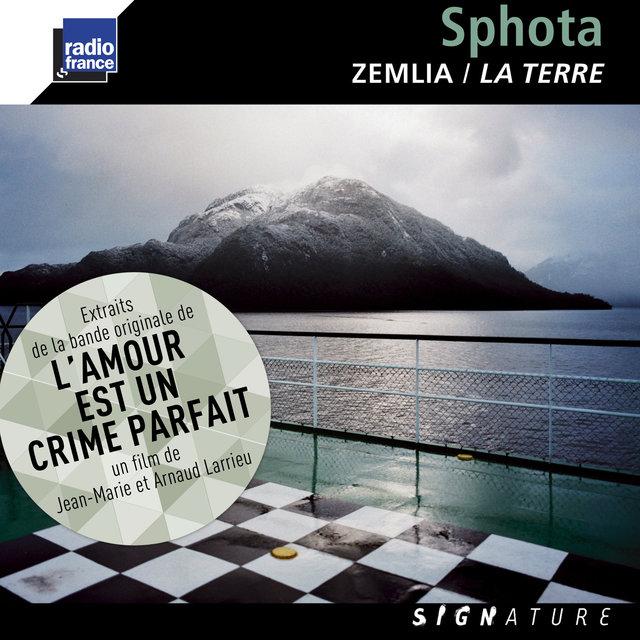 """Dupé, De la Fuente & Sighicelli: Zemlia / La Terre (Extraits de la bande originale du film """"L'amour est un crime parfait"""")"""