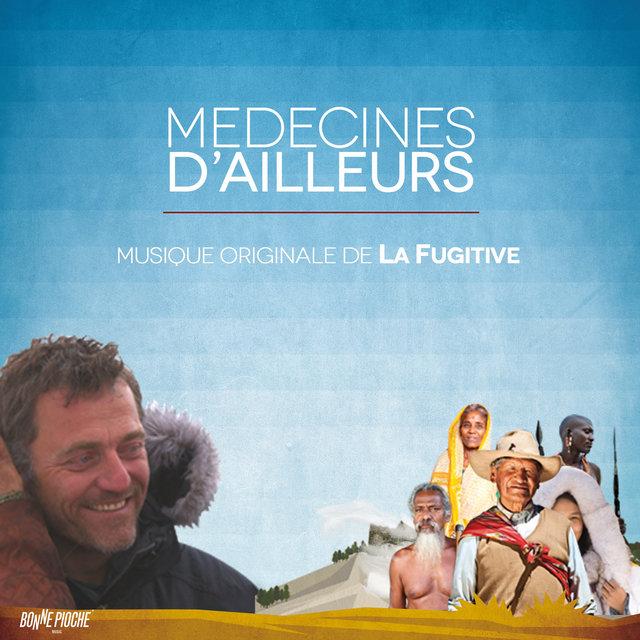 Médecines d'ailleurs (Musique originale de la série documentaire)