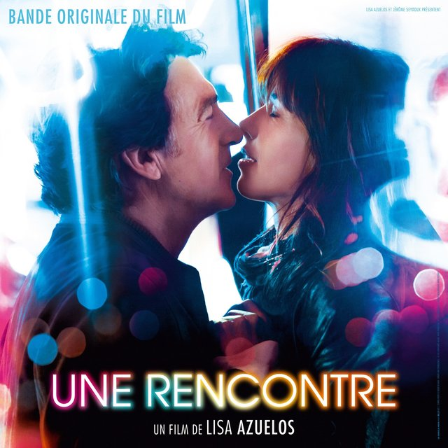 Une rencontre (Original Motion Picture Soundtrack)