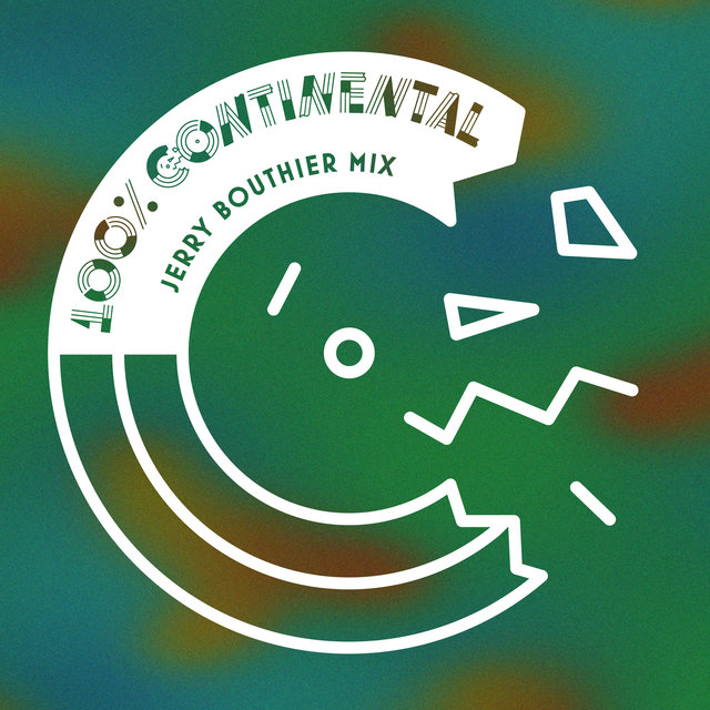 100% Continental (Jerry Bouthier Mix)